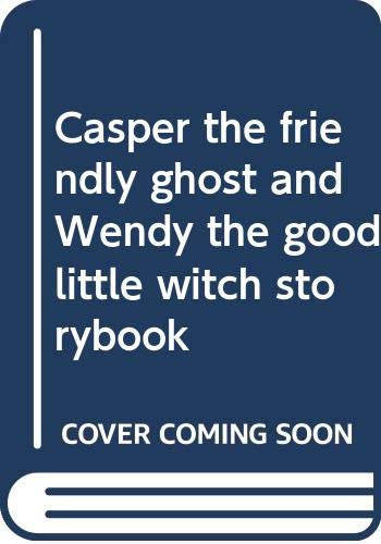 9780448147437: Casper the Friendly Ghost and Wendy the Good Little Witch Storybook