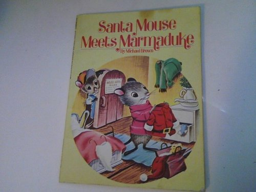 Santa Mouse Meets Marmaduke: Brown