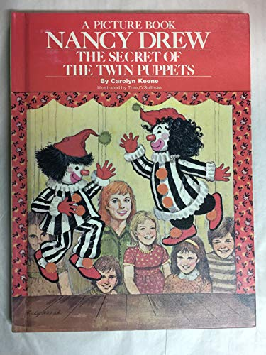 The Secret of the Twin Puppets ( A Picture Book : Nancy Drew )