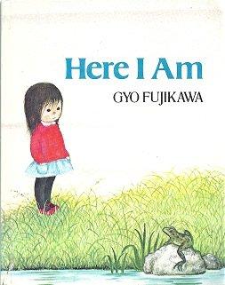 Here I Am (9780448150826) by Fujikawa, Gyo