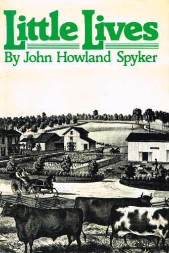 Little Lives: Spyker, John Howland