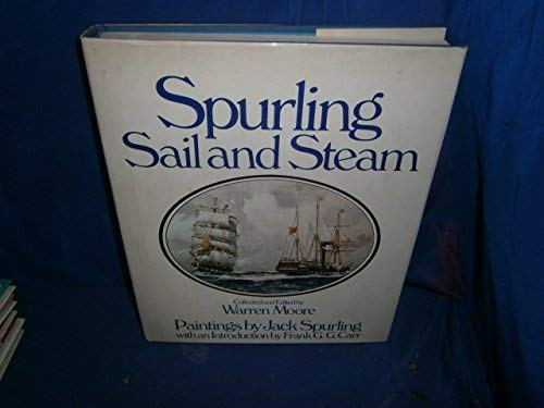 Spurling Sail and Steam: Walter Moore, Editor