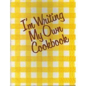 9780448157023: I'm Writing My Own Cookbook