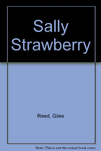 Sally Strawberry: Reed, Giles