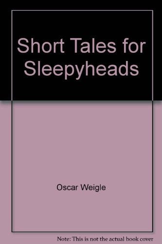 9780448161655: Short Tales for Sleepyheads