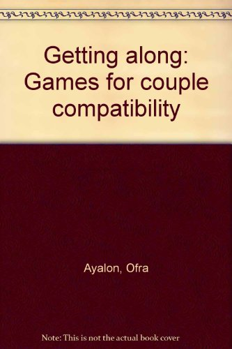Getting along: Games for couple compatibility: Ayalon, Ofra