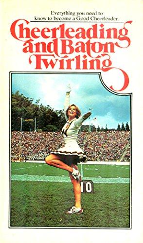 9780448162515: Cheerleading and Baton Twirling