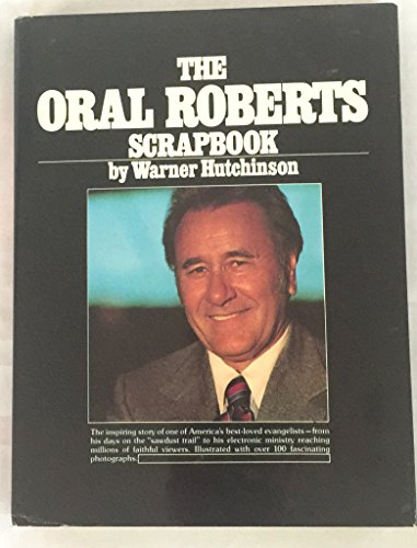 9780448162577: The Oral Roberts scrapbook
