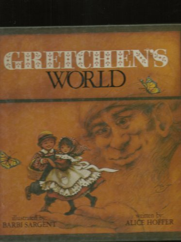 Gretchen's World: Hoffer, Alice