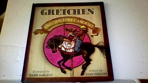 9780448165769: Gretchen and the Lost Carousel