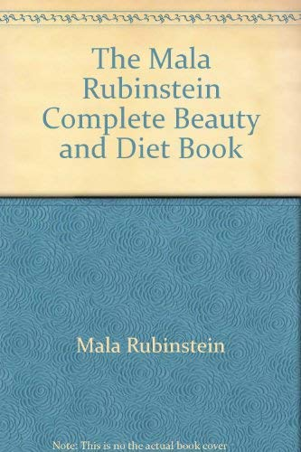 The Mala Rubinstein complete beauty and diet book: Featuring the new zig-zag diet: Rubinstein, Mala