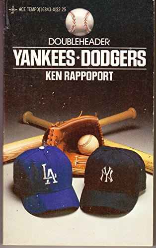 Double Headers Yankees Dodgers: Rappoport, Ken