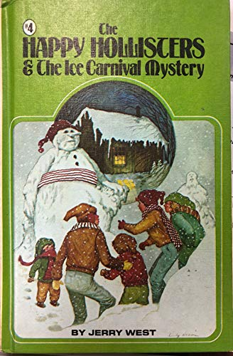 The Happy Hollisters and the Ice Carnival Mystery (The Happy Hollisters, No. 16)
