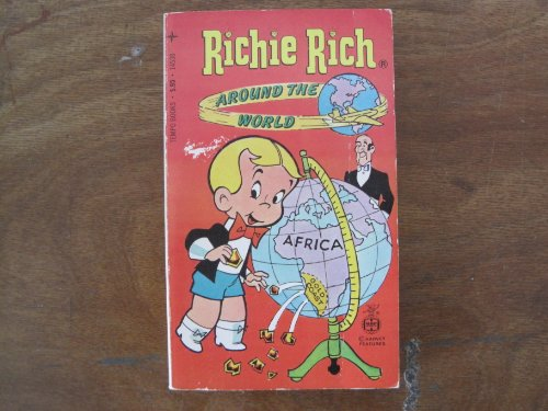 Richie Rich, The Poor Little Rich Boy: Around the World