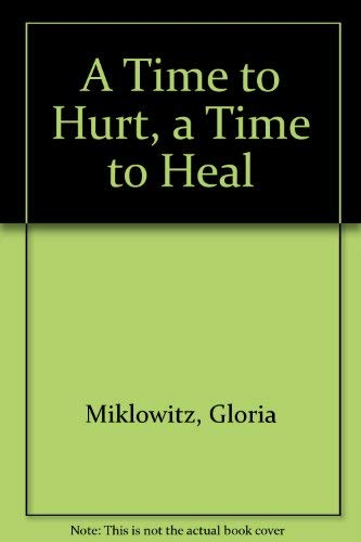 9780448170060: A Time to Hurt, a Time to Heal