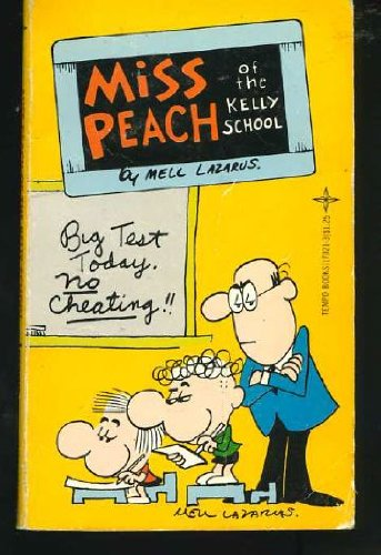 MISS PEACH of the KELLY SCHOOL --: Lazarus, Mell. (intro