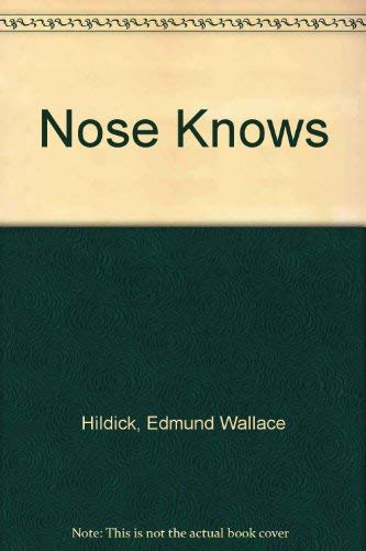 9780448170534: Nose Knows