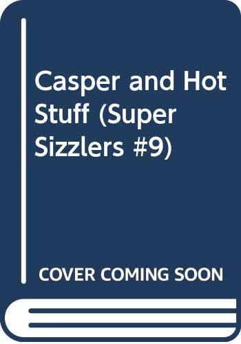 9780448170954: Casper and Hot Stuff (Super Sizzlers, #9)
