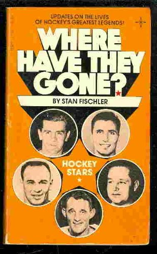 9780448171036: Where have they gone? Hockey stars