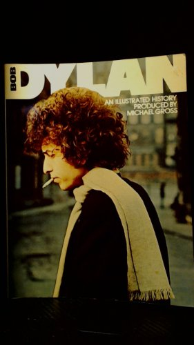 9780448171951: Bob Dylan, an Illustrated History