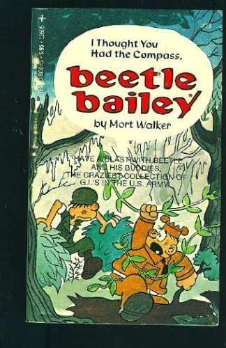 9780448173375: Beetle Bailey: I Thought You Had the Compass