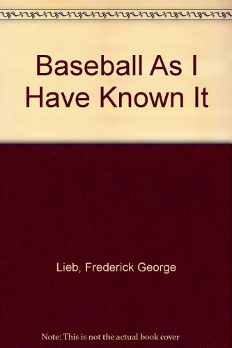 9780448173450: Baseball As I Have Known It