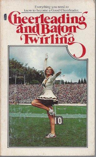 9780448173504: Cheerleading and Baton Twirling