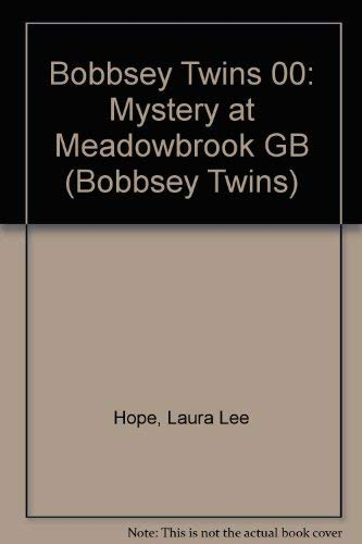 9780448180076: Bobbsey Twins 00: Mystery at Meadowbrook GB