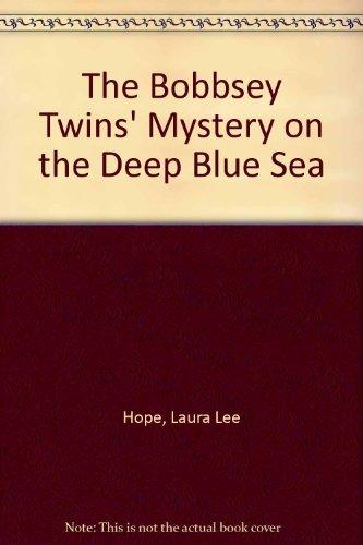 9780448180113: Bobbsey Twins 00: Mystery of the Deep Blue Sea GB