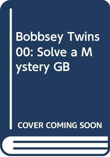 9780448180274: Bobbsey Twins 00: Solve a Mystery GB