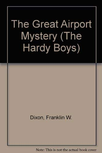 9780448189093: The Great Airport Mystery (Hardy Boys, Book 9)