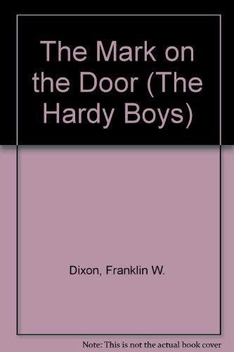 9780448189130: The Mark on the Door (Hardy Boys, Book 13)
