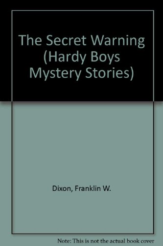 9780448189178: The Secret Warning (Hardy Boys Mystery Stories)
