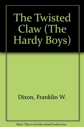 9780448189185: The Twisted Claw (Hardy Boys, Book 18)