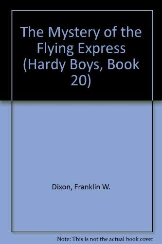 9780448189208: The Mystery of the Flying Express (Hardy Boys, Book 20)