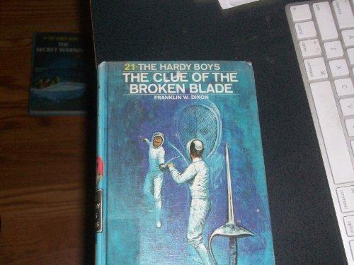 9780448189215: The Clue of the Broken Blade (Hardy Boys, Book 21)