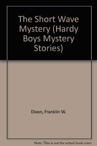 9780448189246: The Short-Wave Mystery (Hardy Boys, Book 24)