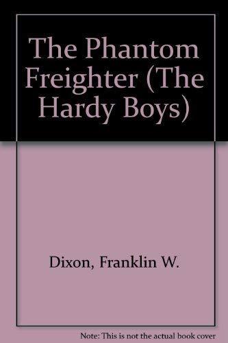 9780448189260: The Phantom Freighter (The Hardy Boys)