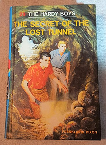 The Secret of the Lost Tunnel (Hardy Boys, Book 29): Dixon, Franklin W.