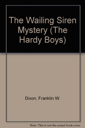 9780448189307: The Wailing Siren Mystery (The Hardy Boys)