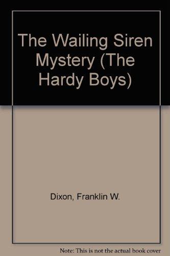 9780448189307: The Wailing Siren Mystery (Hardy Boys, Book 30)