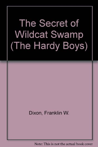 9780448189314: The Secret of Wildcat Swamp (Hardy Boys, Book 31)