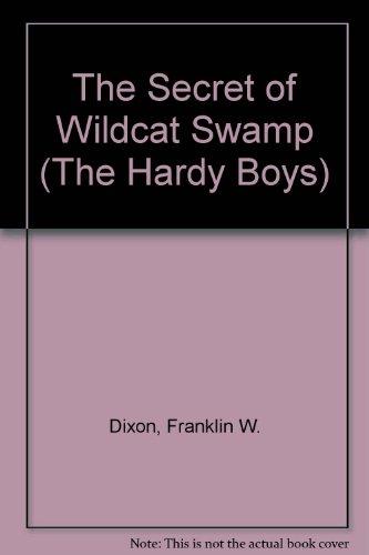 9780448189314: The Secret of Wildcat Swamp (The Hardy Boys)