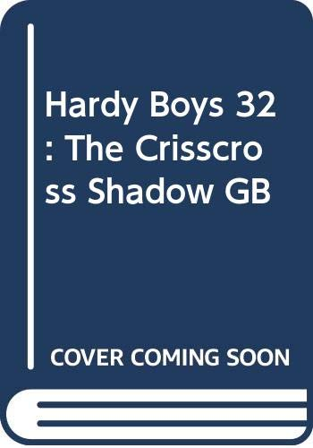9780448189321: The Crisscross Shadow (Hardy Boys, Book 32)