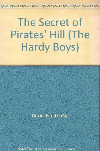9780448189369: The Secret of Pirates' Hill (Hardy Boys, Book 36)