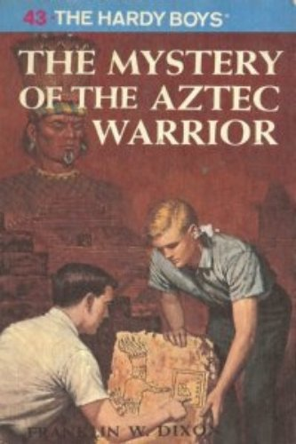 9780448189437: The Mystery of the Aztec Warrior (Hardy Boys, Book 43)