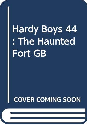 9780448189444: The Haunted Fort (Hardy Boys, Book 44)