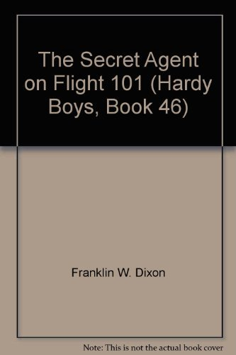 9780448189468: Secret Agent on Flight 101   (Hardy Boys No. 46)