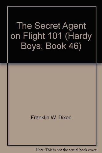 9780448189468: The Secret Agent on Flight 101 (Hardy Boys, Book 46)