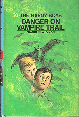 9780448189505: Danger on Vampire Trail (The Hardy Boys Book 50)